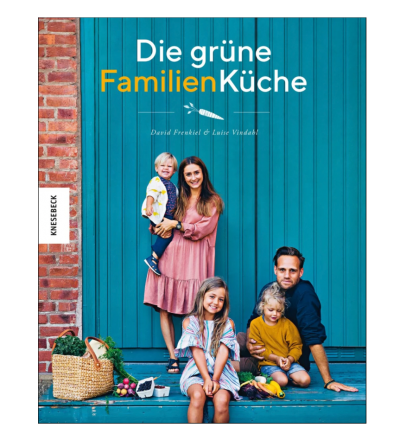 Die grüne Familienküche David Frenkiel Luise