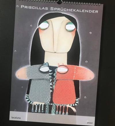 Priscillas Sprüchekalender - Wandkalender 2022