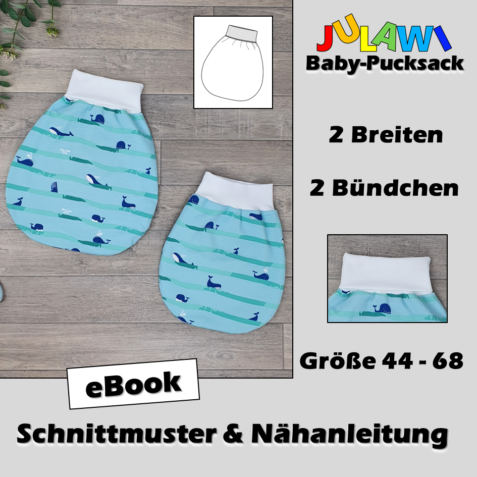 Schnittmuster/Nähanleitung Baby-Pucksack Gr 38-68 JULAWI