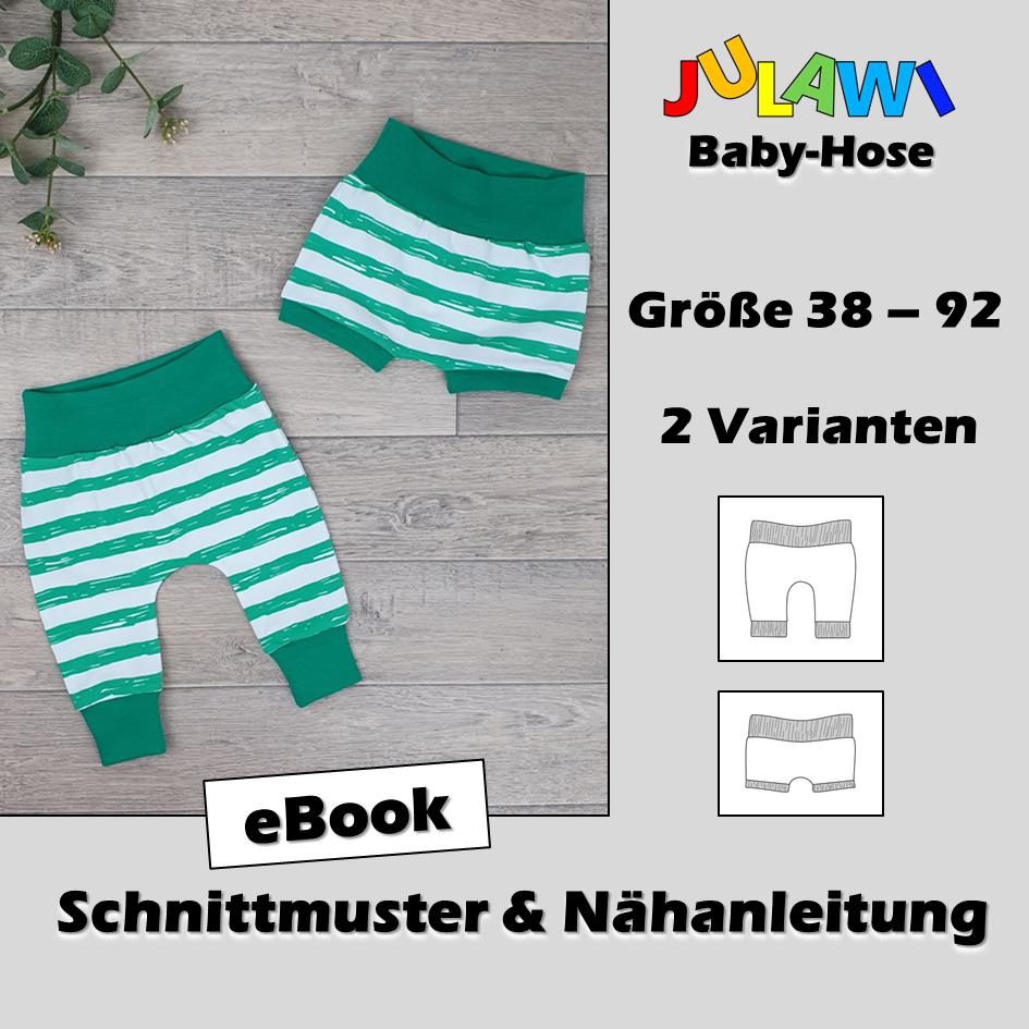 Schnittmuster/Nähanleitung Baby-Hose Gr 38-92 JULAWI