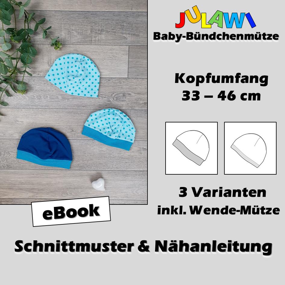 Schnittmuster/Nähanleitung Baby-Bündchenmütze KU 33-46 cm JULAWI