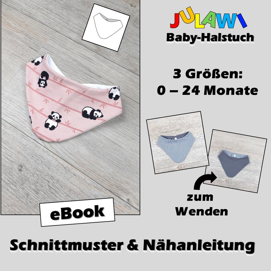 Schnittmuster/Nähanleitung Baby-Halstuch 0-24 Monate JULAWI