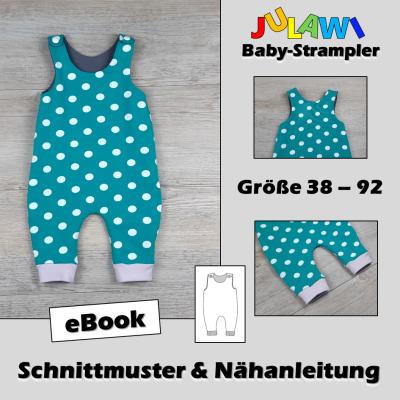 Schnittmuster/Nähanleitung Baby-Strampler Gr 38 92 JULAWI eBook:
