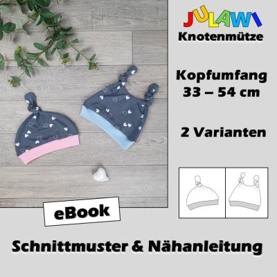 Schnittmuster/Nähanleitung Knotenmütze KU 33-54cm JULAWI eBook: