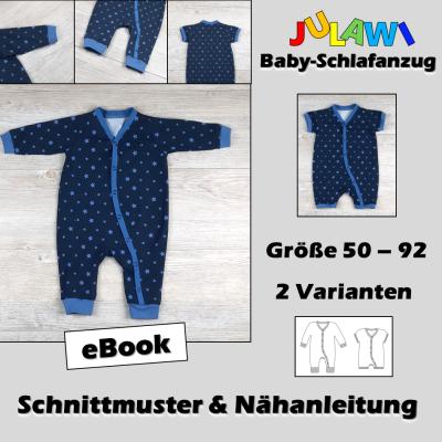 Schnittmuster/Nähanleitung Baby-Schlafanzug Gr 50-92 JULAWI eBook:
