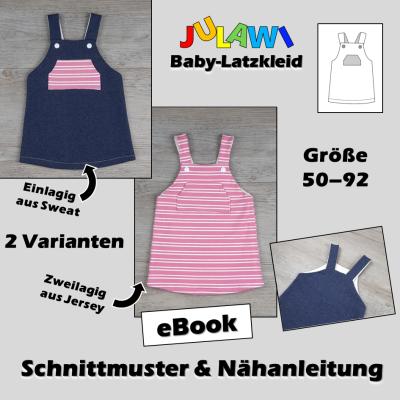 Schnittmuster/Nähanleitung Baby-Latzkleid Gr 50-92 JULAWI eBook: