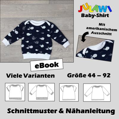 Schnittmuster/Nähanleitung Baby-Shirt Gr 44-92 JULAWI eBook: