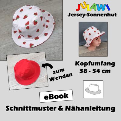 Schnittmuster/Nähanleitung Jersey-Sonnenhut KU 38-54 cm JULAWI