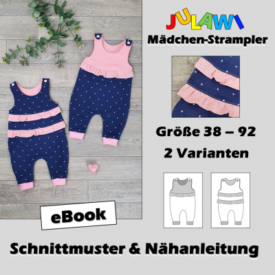 Schnittmuster/Nähanleitung Mädchen-Strampler Gr 38-92 JULAWI eBook: