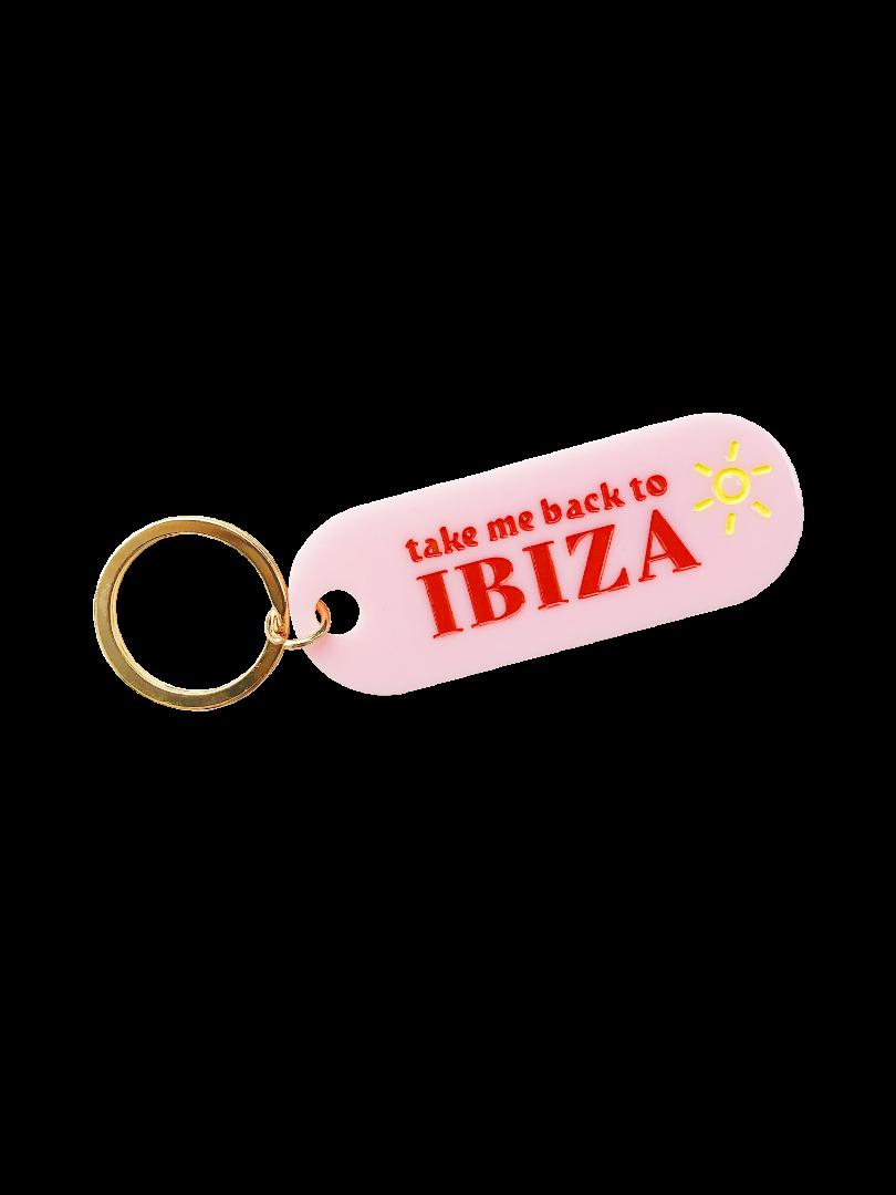 Schlüsselanhänger Take me back to Ibiza