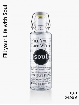 Soulbottle Fill your Life with soul