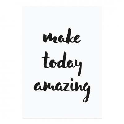 Postkarte - make today amazing -