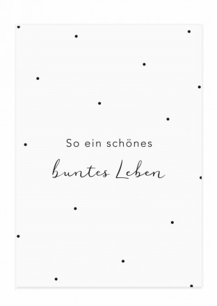 Postkarte So ein schönes buntes Leben