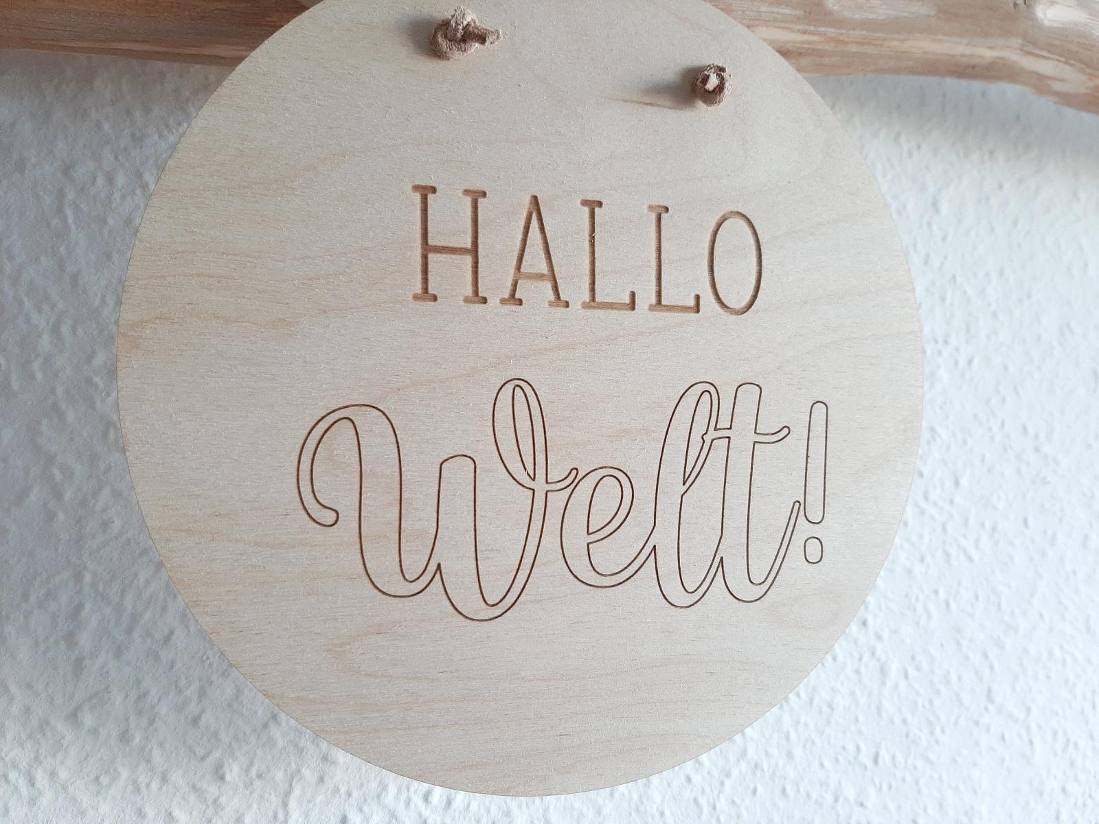 Holzschild Hallo Welt 2
