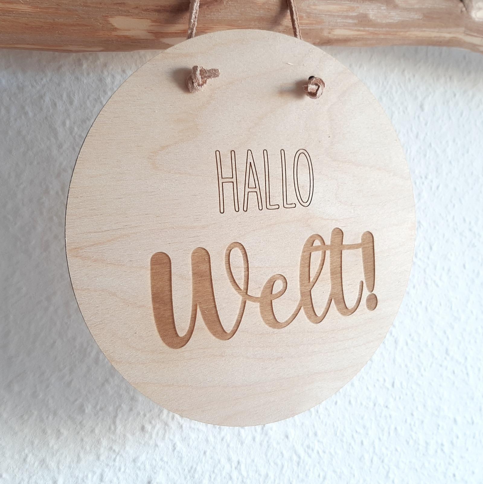 Holzschild Hallo Welt 3