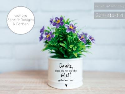 Blumentopf Welt Danke dass du mir