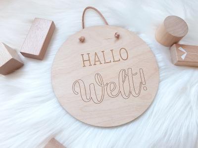 Holzschild Hallo Welt Its Boy 15cm