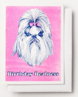 Birthday Realness Card