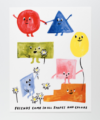 Friends of All Shapes Print
