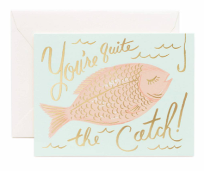 You re a Catch Card - Rifle Paper Co.