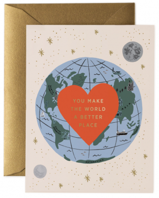 You Make The World Better Card
