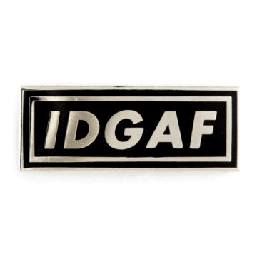 Idgaf - Enamel Pin
