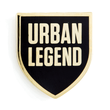 Urban Legend - Enamel Pin