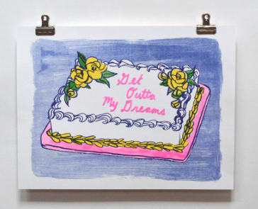 Get Out of My Dreams Cake Print - Yellow Owl Workshop