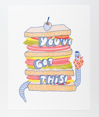 You ve Got This Big Sandwich Print Print - Yellow Owl Workshop