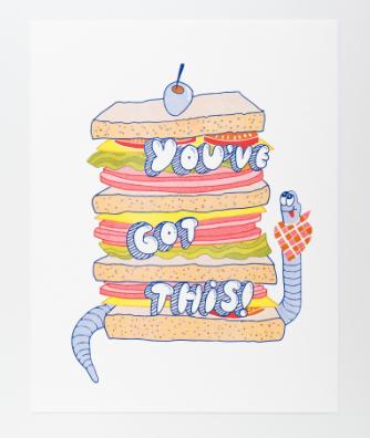 You ve Got This Big Sandwich Print Print - Yellow Owl Workshop